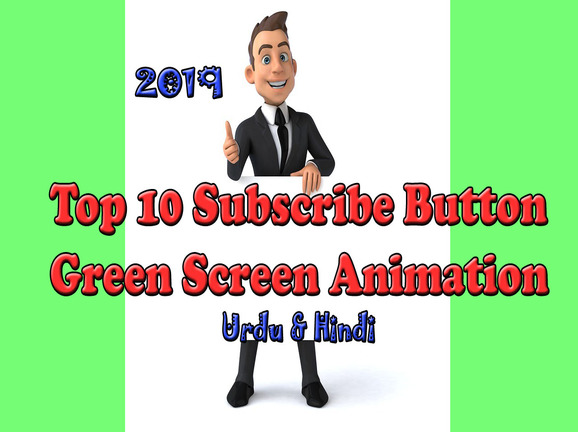 10 Green Screen Subscribe Button Free 2019