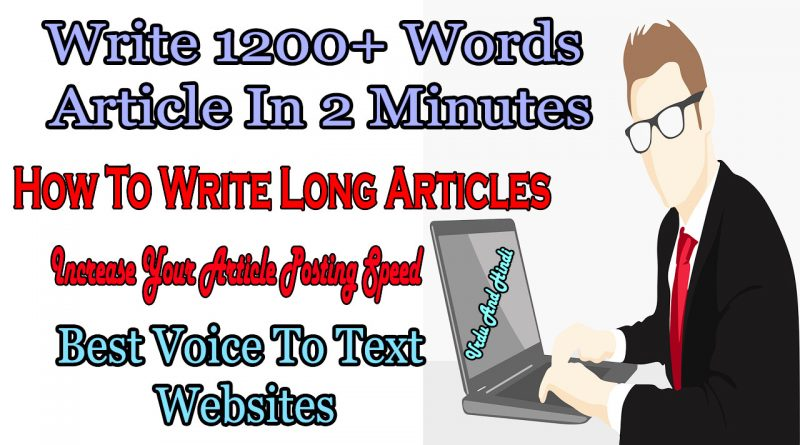 Write 1200+ Words Article In 2 Minutes